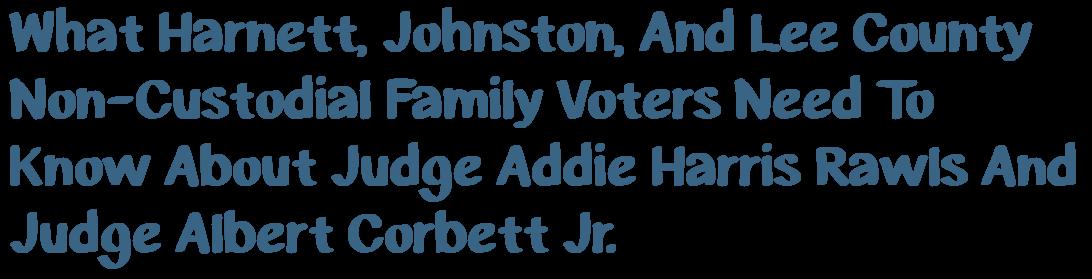 Judge Addie Harris Rawls and Judge Albert Corbett