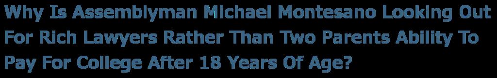 Assemblyman Michael Montesano Must Not Win Re-Election